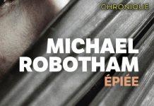 Michael ROBOTHAM : Épiée