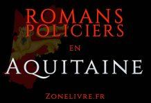 Romans Policiers Aquitaine