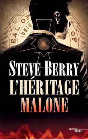 Steve BERRY - Cotton Malone –heritage Malone