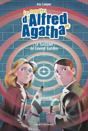 Ana CAMPOY - Les enquetes Alfred et Agatha - 06