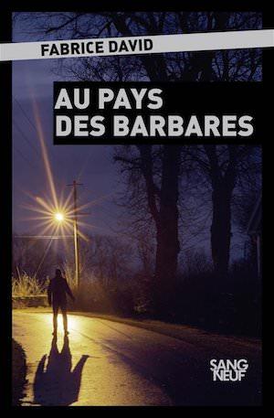 Fabrice DAVID - Au pays des barbares
