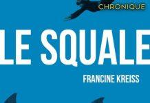 Francine KREISS : Le squale