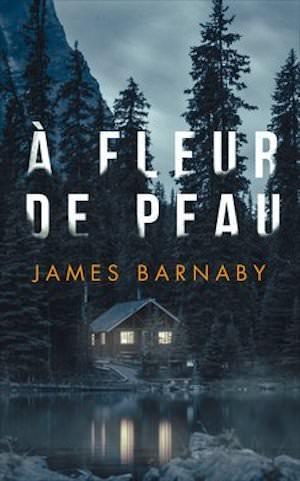 James BARNABY - A fleur de peau