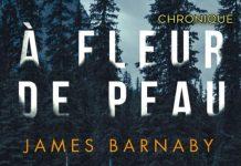 James BARNABY : A fleur de peau