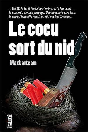 MAXBARTEAM - Le cocu sort du nid