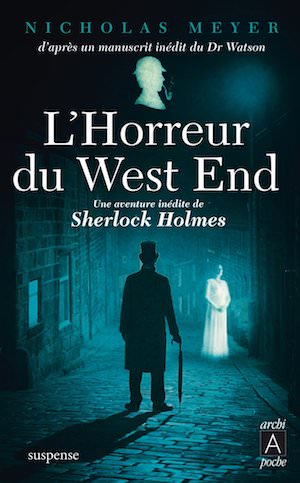 Nicholas MEYER - Sherlock HOLMES -horreur du West End