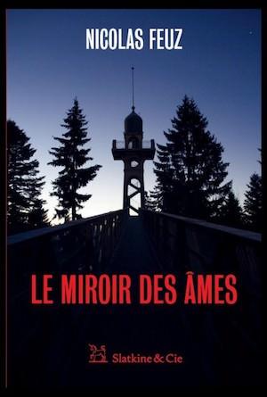 Nicolas FEUZ - Le miroir des ames