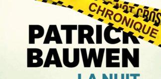 Patrick BAUWEN : La nuit de l'ogre