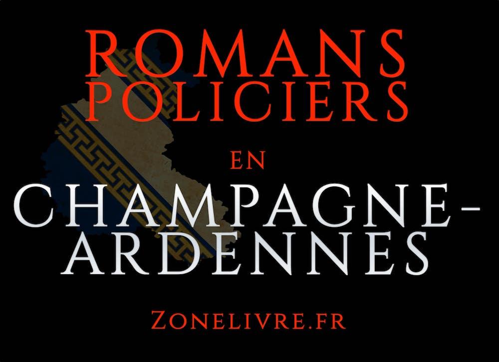 Romans Policiers Champgne-ardennes