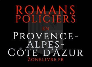 Romans Policiers Provence-Alpes-Cote d Azur
