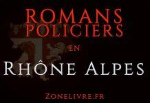 Romans Policiers Rhone Alpes