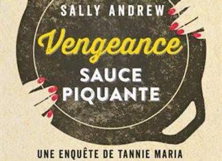 Sally ANDREW - Vengeance sauce piquante