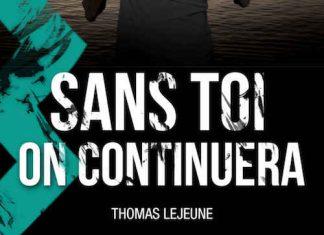 Thomas LEJEUNE - Sans toi on continuera