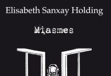 Elisabeth SANXAY HOLDING - Miasmes