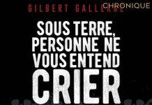 Gilbert GALLERNE - Sous terre personne ne vous entend crier