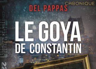 Gilles-DEL-PAPPAS-Le-Goya-de-Constantin-