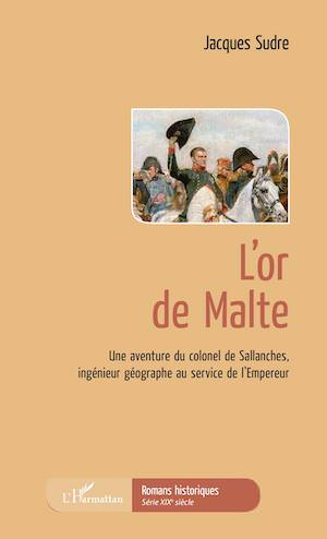 Jacques SUDRE - Une aventure du colonel de Sallanches - 02 - or de Malte