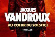 Jacques VANDROUX - Au coeur du solstice