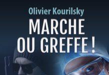 Olivier KOURILSKY - Marche ou greffe