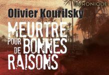 Olivier KOURILSKY - Meurtres pour de bonnes raisons