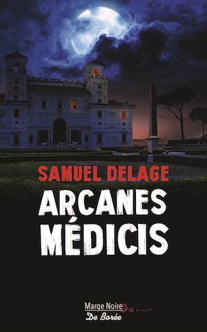 Samuel DELAGE - Arcanes Medicis-