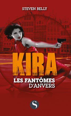 Steven BELLY - Kira - Les fantomes Anvers