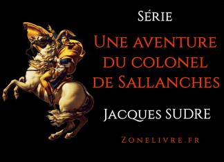 Une aventure du colonel de Sallanches