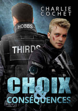 Charlie COCHET - Thirds – 06 - Choix et consequences