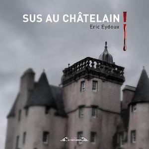 Eric EYDOUX Sus-au-chatelain