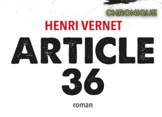 Henri VERNET : Article 36