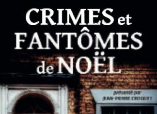 Jean-Pierre CROQUET - Crimes et fantomes de Noel