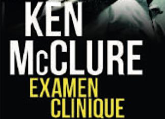 Ken McCLURE - Examen Clinique