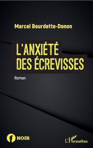 Marcel BOURDETTE-DONON - anxiete des ecrevisses