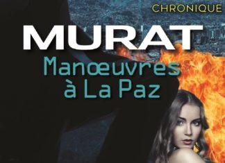 Michael ROBBINS - Serie Murat - Manoeuvres Paz