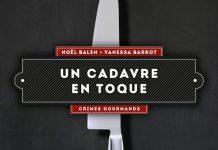 Noel BALEN et Vanessa BARROT - Un cadavre en toque