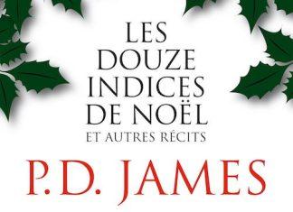 P. D. JAMES - Les douze indices de Noel