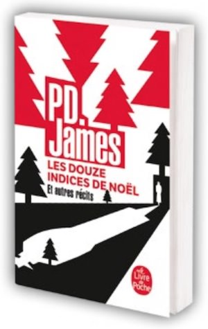 P. D. JAMES - Les douze indices de Noel