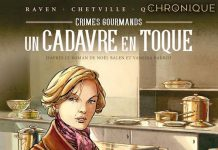 Raven, Antoine QUARESMA et CHETVILLE - Crime gourmand - Un cadavre en toque en BD