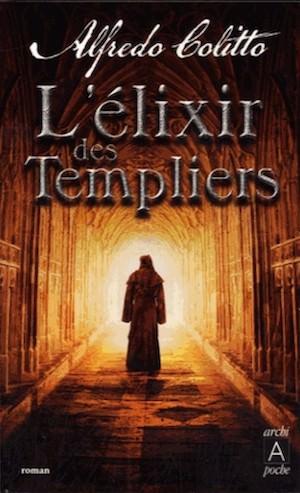 Alfredo COLITTO - elixir des Templiers-