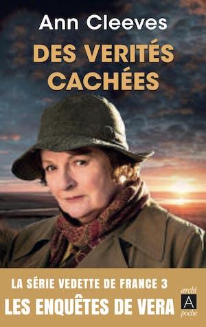 Ann CLEEVES - enquetes Vera - 02 - Verites caches