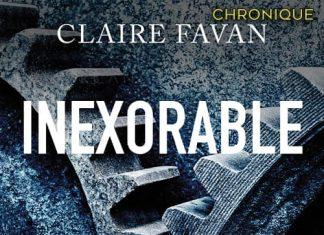Claire FAVAN - Inexorable