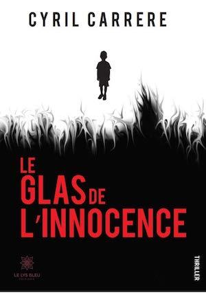 Cyril CARRERE - Le glas de innocence