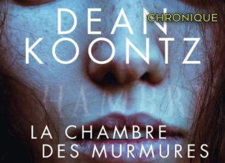 Dean KOONTZ - Serie Jane Hawk - 02 - chambre des murmures