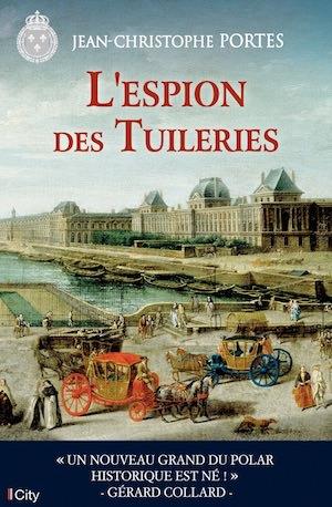Jean-Christophe PORTES - Les enquetes de Victor Dauterive – 04 - espion des tuileries