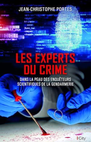 Jean-Christophe PORTES - Les experts du crime