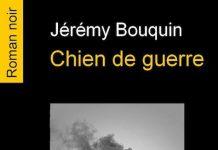 Jeremy BOUQUIN - Chien de guerre