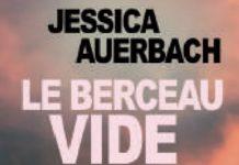Jessica AUERBACH - Le berceau vide