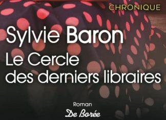 Sylvie BARON : le cercle des derniers libraires