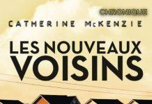 Catherine McKENZIE : Les nouveaux voisins