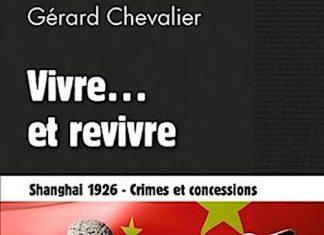 Gerard CHEVALIER - Vivre et revivre